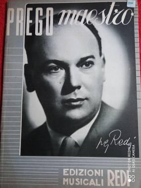 """P.G.REDI """"PREGO MAESTRO"""" RACCOLTA DI 26 BRANI - ED.REDI 1950"""