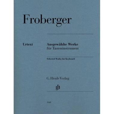 FROBERGER J. J.: SELECTED WORKS FOR KEYBOARD - URTEXT HENLE VERLAG Froberger Johann Jacob