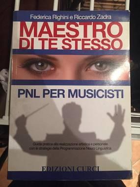 MAESTRO DI TE STESSO - PNL PER MUSICISTI