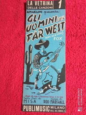 """ROSS-MARSHALL """"GLI UOMINI DEL FAR WEST"""" ED.PUBLIMUSIC 1954"""